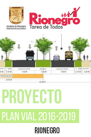 Rionegro Proyecto plan vial 2016 - 2019